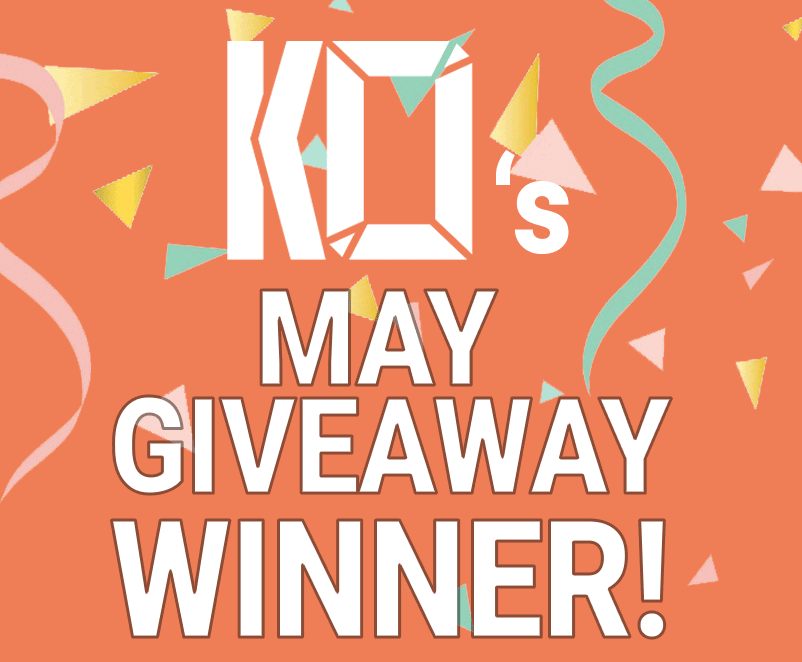 IS THE MAY GIVEAWAY WINNER YOU?!